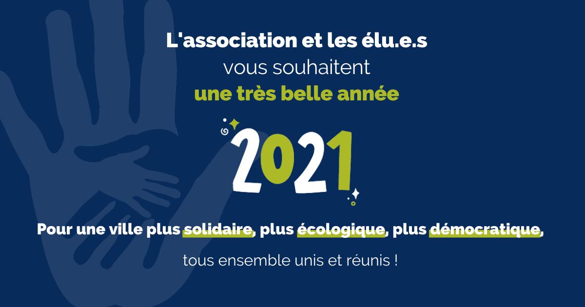 Vœux 2021 pour une ville plus écologique, plus solidaire, plus citoyenne